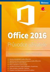 Office 2016: Průvodce uživatele