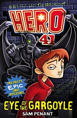 Hero 41: Eye of the Gargoyle
