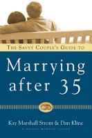The Savvy Couple s Guide to Marrying After 35 PDF
