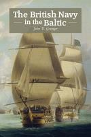 The British Navy in the Baltic PDF