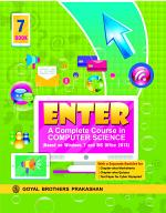 Enter — A Complete Course in Computer Science Book for Class 7