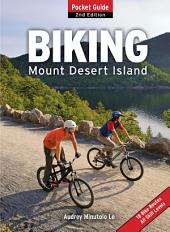 Biking Mount Desert Island: Pocket Guide, Edition 2