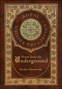 Notes from the Underground  Royal Collector s Edition   Case Laminate Hardcover with Jacket