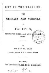 The Germany and Agricola of Tacitus, construed literally by dr. [J.A.] Giles