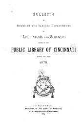 Annual List of Books Added to the Public Library of Cincinnati: Volume 1878