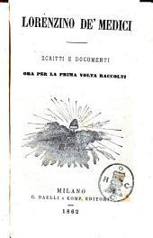 Lorenzino De' Medici: scritti e documenti ora per la prima volta raccolti