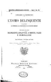 L'uomo delinquente, in rapporto all'antropologia, alla giurisprudenza ed alle discipline carcerarie: Volume 2
