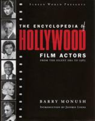 Screen World Presents the Encyclopedia of Hollywood Film Actors  From the silent era to 1965 PDF