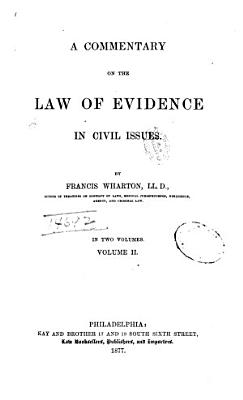 A Commentary on the Law of Evidence in Civil Issues