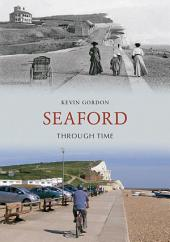 Seaford Through Time
