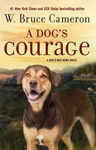 Download A Dog s Courage Book
