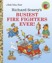 Richard Scarry's Busiest firefighter Ever!