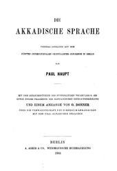 Die akkadische Sprache: Vortrag gehalten auf dem fünften Internationalen Orientalisten-Congresse zu Berlin