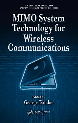 MIMO System Technology for Wireless Communications