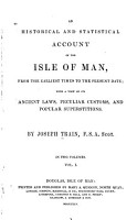An Historical and Statistical Account of the Isle of Man  from the Earliest Times to the Present Date PDF