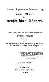 Samuel Thomas von Sömmering Lehre von den Knochen und Bändern des menschlichen Körpers. Nach der zweiten Auflage und nach den Handexemplaren des Verfasser ... herausgegeben von Rudolph Wagner: 2