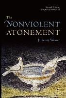 The Nonviolent Atonement  Second Edition PDF