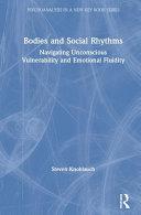 Bodies and Social Rhythms