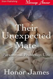Their Unexpected Mate [Paranormal Protection Unit]