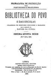 Bibliotheca do povo e das escolas: Volume 15