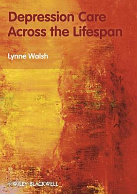 Depression Care Across the Lifespan