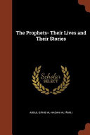 The Prophets  Their Lives and Their Stories