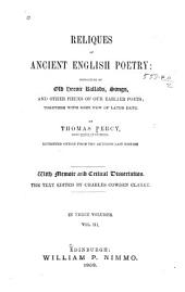 Reliques of Ancient English Poetry: Consisting of Old Heroic Ballads, Songs, and Other Pieces of Our Earlier Poets: Together with Some Few of Later Date, Volume 3