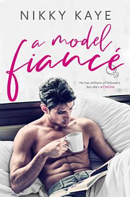 A Model Fianc