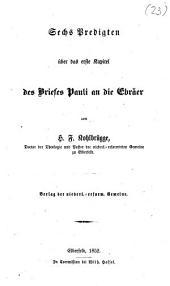Sechs Predigten über das erste Kapitel des Briefes Pauli an die Ebräer