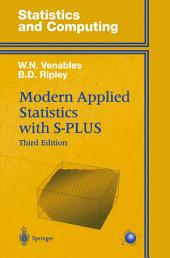 Modern Applied Statistics with S-PLUS: Edition 3
