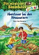 Das magische Baumhaus junior   Abenteuer bei den Dinosauriern PDF