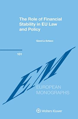 The Role of Financial Stability in EU Law and Policy