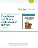 Nutrition Concepts Online for Grodner  Nutritional Foundations and Clinical Applications Book