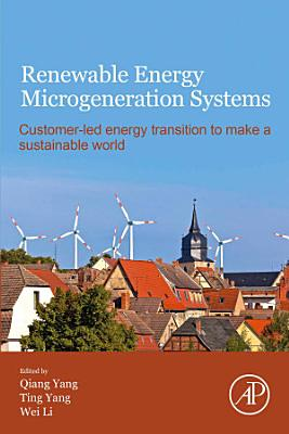 Renewable Energy Microgeneration Systems
