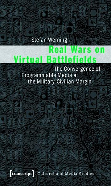 Download Real Wars on Virtual Battlefields Book