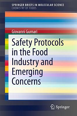 Safety Protocols in the Food Industry and Emerging Concerns