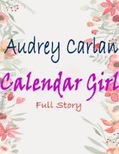 Calendar Girl: Full Story
