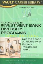 Vault/SEO Guide to Investment Bank Diversity Programs 2007