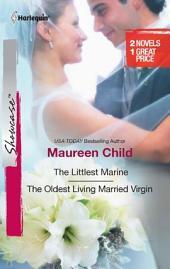 The Littlest Marine & The Oldest Living Married Virgin