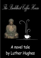 The Buddhist Coffee House