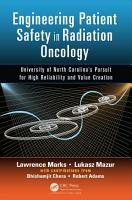 Engineering Patient Safety in Radiation Oncology PDF