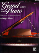 Grand Solos for Piano, Bk 5: 9 Pieces for Intermediate Pianists