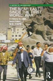The Near East since the First World War: A History to 1995, Edition 2