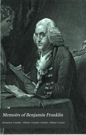Memoirs of Benjamin Franklin: Volume 1