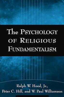 The Psychology of Religious Fundamentalism