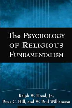 The Psychology of Religious Fundamentalism PDF