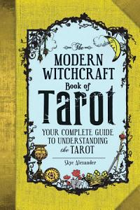 The Modern Witchcraft Book of Tarot PDF