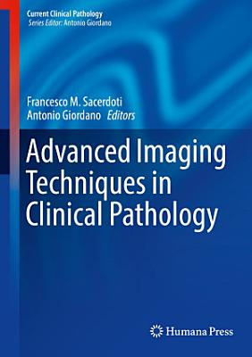 Advanced Imaging Techniques in Clinical Pathology PDF
