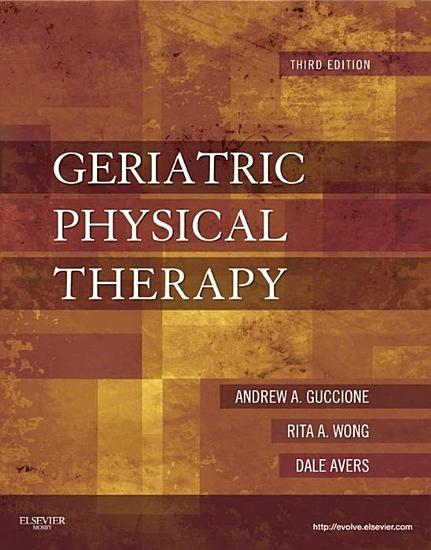 Geriatric Physical Therapy   eBook PDF