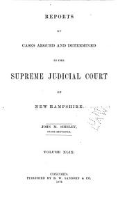 The New Hampshire Reports: Volume 49